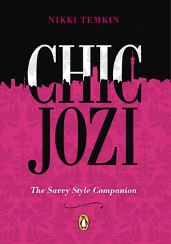Chic Jozi – Your guide to shopping, fun and fabulousity