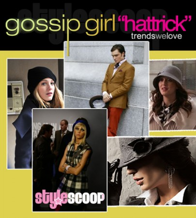 Trend Report: Gossip Girl hat tricks