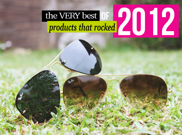 Products that Rocked 2012! Ray-Ban Aviator Sunglasses