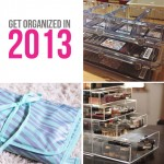 Your Beauty, Organized; Great <em>Ideas to get Organized in 2013!</em>
