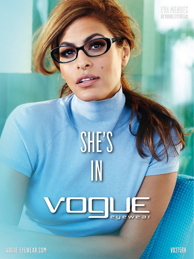 Glasses Vogue Optical : She s in Vogue Eva Mendes The New Face of Vogue Eyewear ...