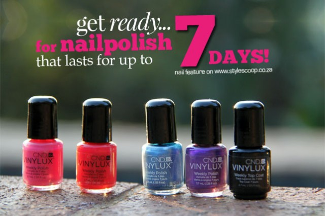 VINYLUX 7 Day Wear NailPolish! Full Feature on www.stylescoop.co.za