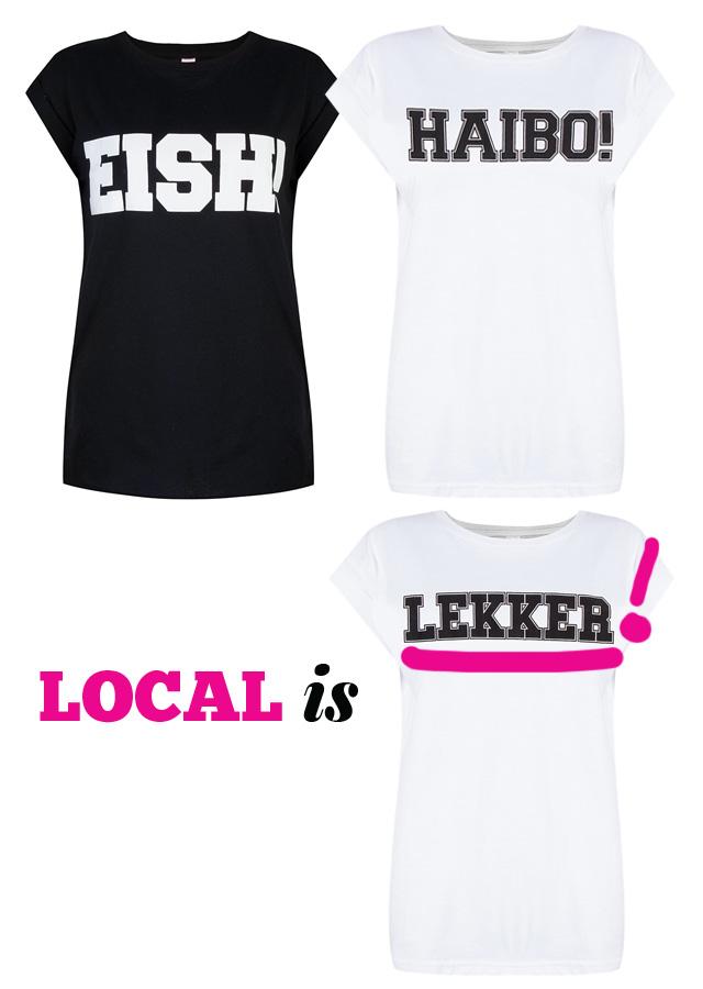 EISH! Haibo, Local is LEKKER | StyleScoop