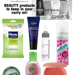 ON BOARD! Beauty Products To Keep In Your Carry-On