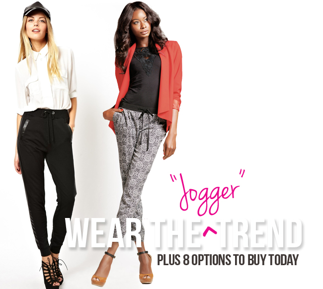 8 Rockin' Joggers We Love PLUS How To Wear The Trend!