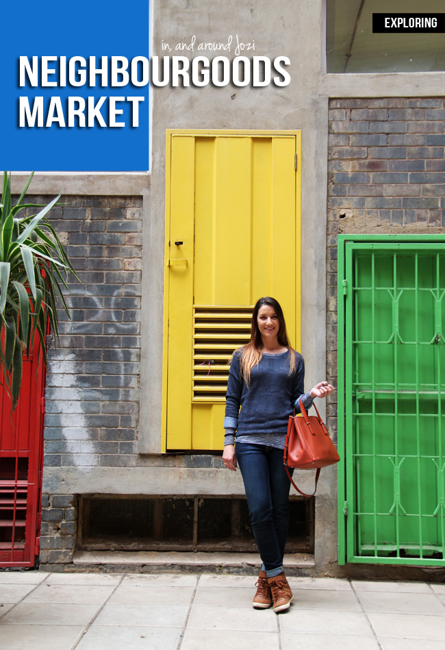 Exploring Downtown Jozi – The Neighbourgoods Market + Outfit Post