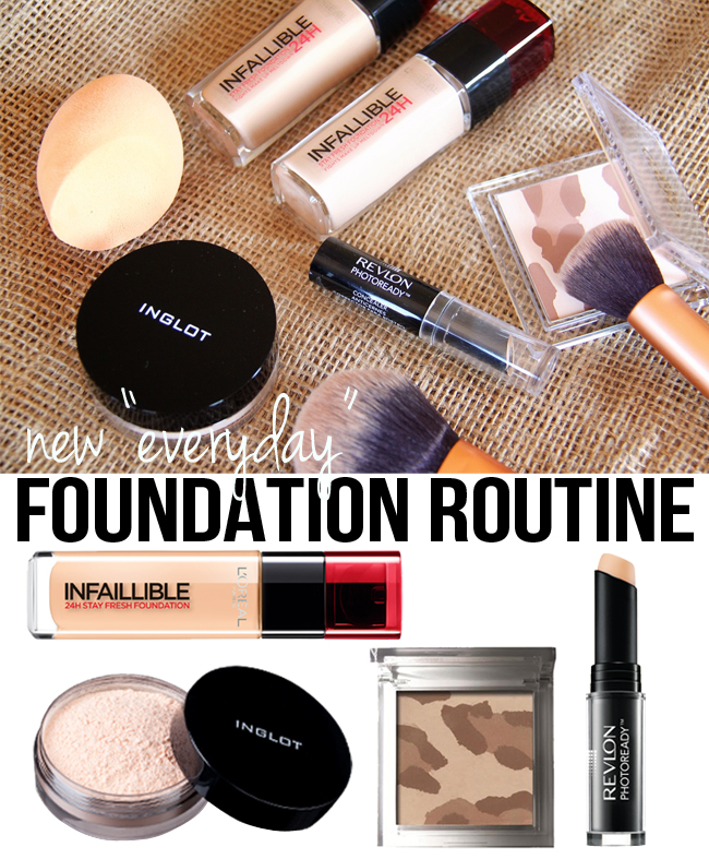 "New ""Everyday"" Foundation Routine"