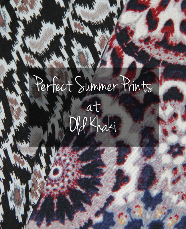 Perfect Summer Prints from Old Khaki