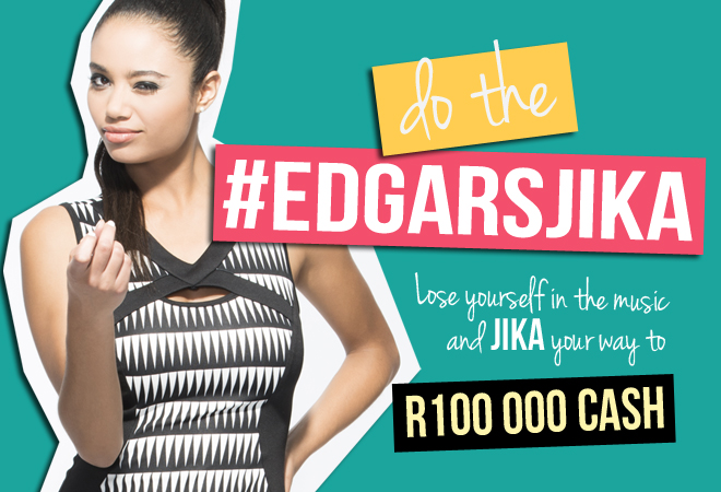 JIKA your way to R100 000 with Edgars