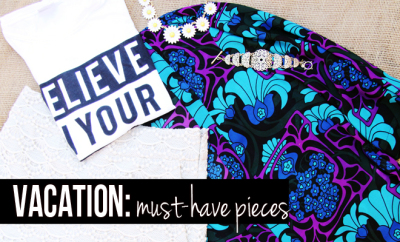 Must Have Vacation Pieces on www.stylescoop.co.za