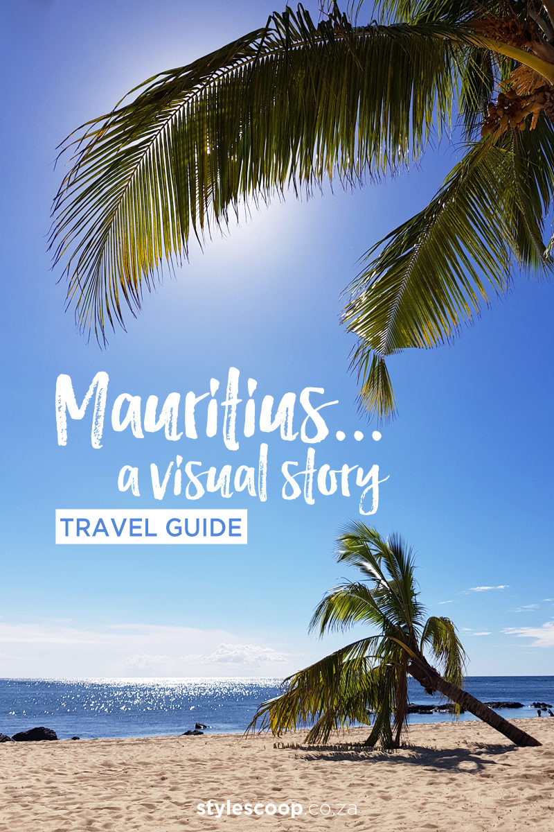 Experience Mauritius: A Visual Story