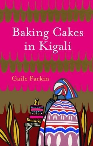 BOOKCLUB: Baking Cakes in Kigali (February 2009)