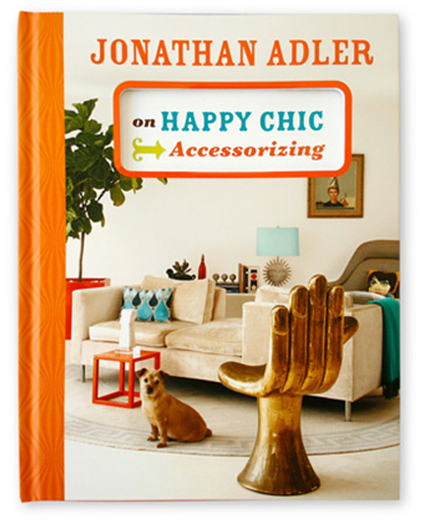 Stylish Reading – Jonathan Adler Happy Chic Accessorizing