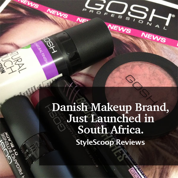 GOSH Cosmetics now Available In South Africa