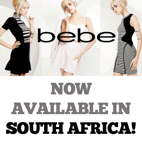 Get Ready To Shop BEBE  {The Brand With the Bold Attitude} in South Africa!