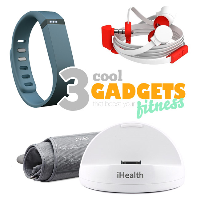 3 Cool Gadgets To Boost Your Fitness Motivation