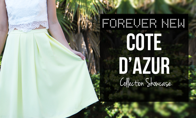 Forever New, Cote d'Azur Summer Collection