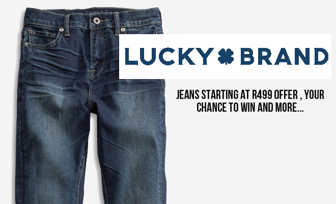 Get Lucky! Your Chance to Win a Pair of Lucky Brand Jeans