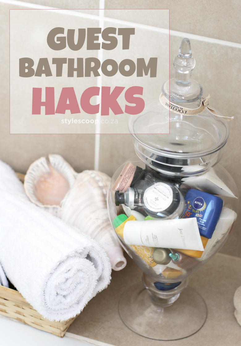 Guest Bathroom Hacks! Tips To Ensure Your Guests Are Cozy