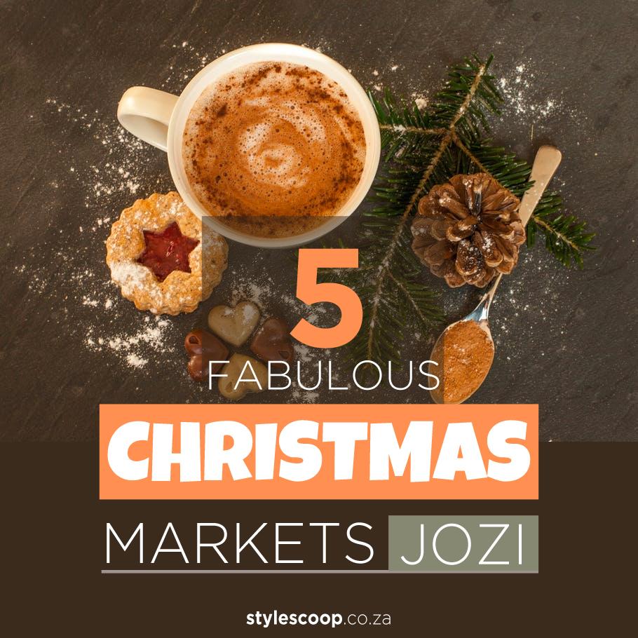 5 Fabulous Jozi Christmas Markets To Diarise